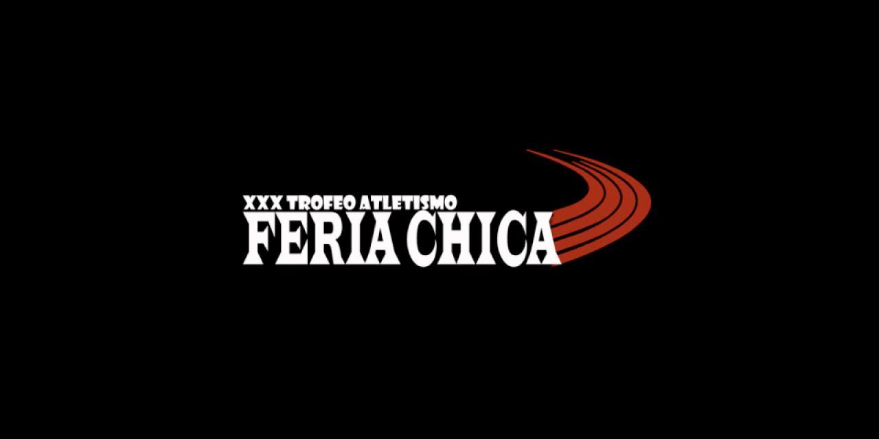 Trofeo de Atletismo Feria Chica