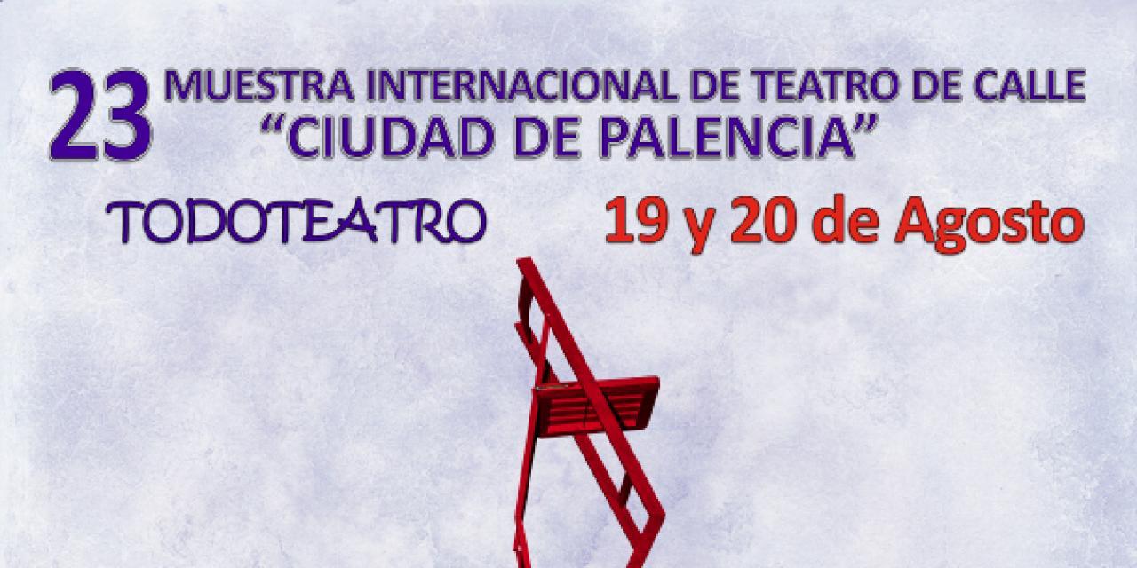 XXIII Muestra de Teatro de Calle de Palencia