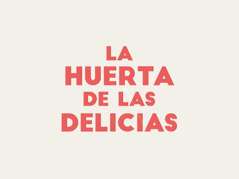 La Huerta de las Delicias